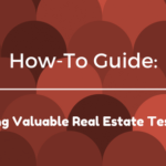 How-To Guide: Generating Valuable Real Estate Testimonials