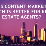 SEO and Content Marketing: Which is better for Real Estate Agents?