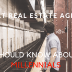 What Real Estate Agents need to know about Millennials