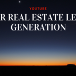YouTube for Real Estate Lead Generation