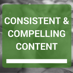 consistent and compelling content