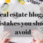 5 Real Estate Blogging Mistakes You Should Avoid