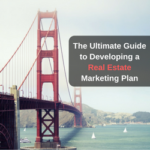 The Ultimate Guide to Developing a Real Estate Marketing Plan