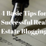 4 Basic Tips for Successful Real Estate Blogging
